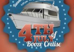 4th of July Booze Cruise!