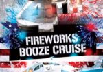 July 4th Fireworks Booze Cruise!